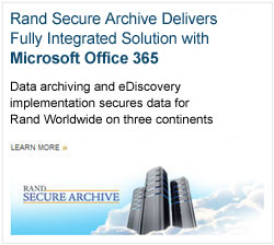 Rand Secure Archive Delivers Fully Integrated Solution with Microsoft Office 365