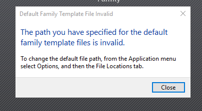Default Family Template File Invalid Message In Revit